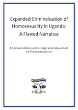 Expanded Criminalisation of Homosexuality in Uganda: A Flawed Narrative