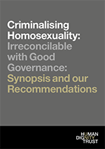 Criminalising Homosexuality: Synopsis and Recommendations