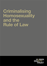 Criminalising Homosexuality and the Rule of Law
