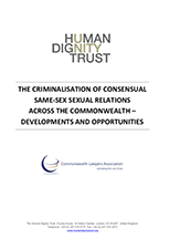 The Criminalisation of Consensual Same-Sex Sexual Relations Across the Commonwealth: Developments And Opportunities