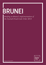 Briefing on Brunei's implementation of the Syariah Penal Code Order 2013
