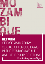 Reform of Discriminatory Sexual Offences Laws in the Commmonwealth and other Jurisdictions – Case Study of Mozambique